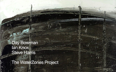Day Bowman  Ian Knox  Steve Harris – The WaterZones Project